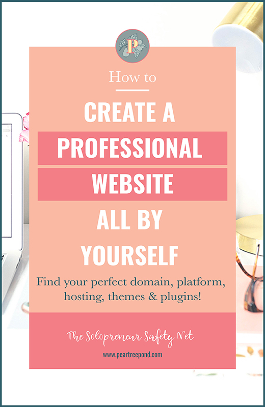 How to create a website all by yourself - pin image | PearTreePond - The Solopreneur Safety Net