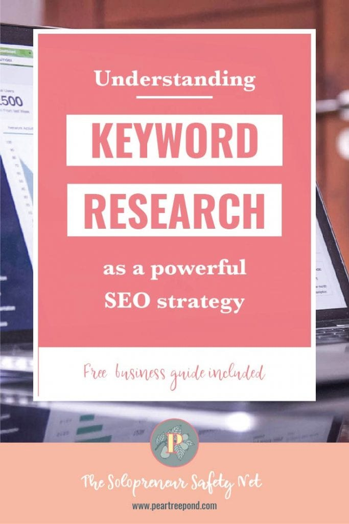 Pin Image, white text on pink background: Understanding keyword research as a powerful SEO strategy   PearTreePond - The Solopreneur Safety Net