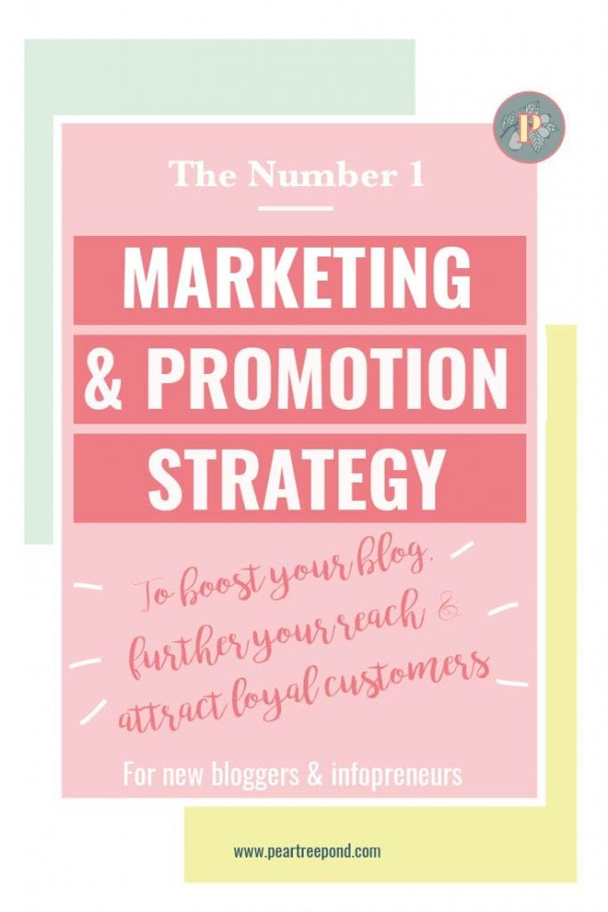The number 1 marketing & promotion strategy to boost your blog; Pin image | PearTreePond - The Solopreneur Safety Net