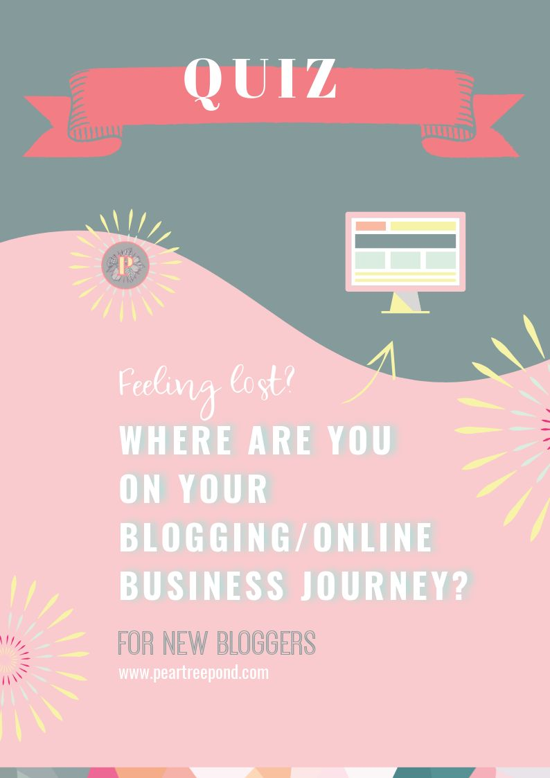 Where are you on your blogging/online business journey? Take the quiz | PearTreePond - The Solopreneur Safety Net