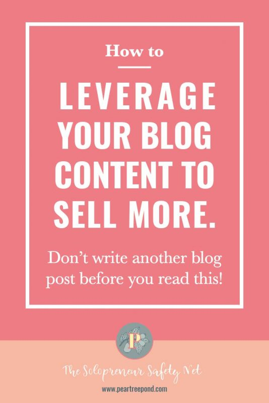 Content Marketing for Blogger; Pin Image | PearTreePond - The Solopreneur Safety Net