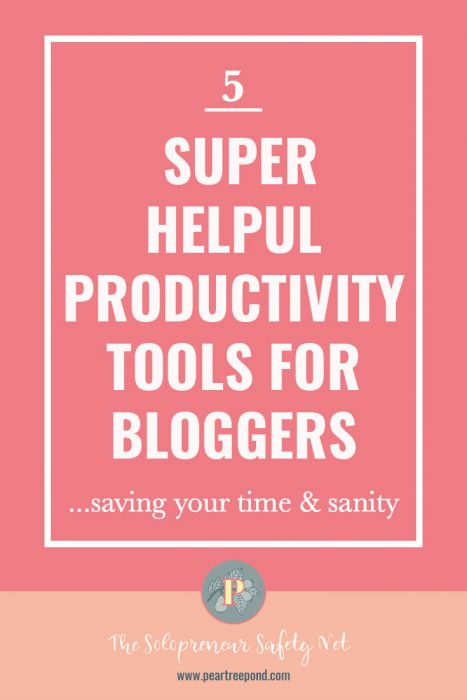 5 super helpful productivity tools for bloggers