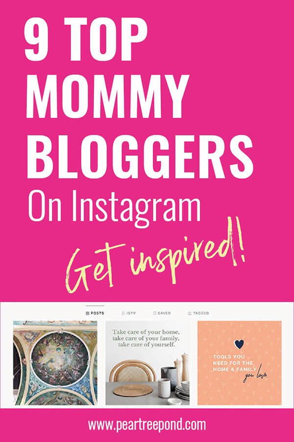 9 top mommy bloggers on Instagram - Get inspired | PearTreePond - The Solopreneur Safety Net
