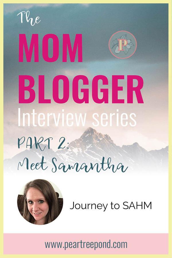Mom blogger interview #2 Samantha