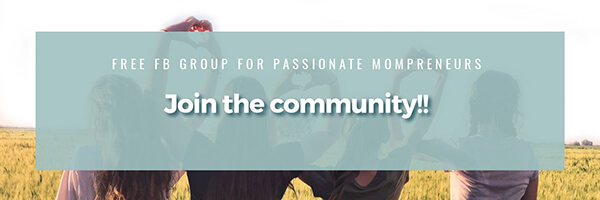 Free FB group for passionate mompreneurs